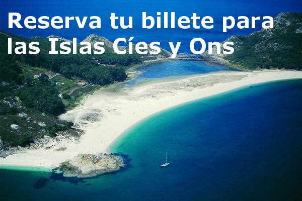Islas Cies y Ons. Barco a las islas Cies y las Ons desde Vigo, Baiona y Bueu. Reserva tu billete.